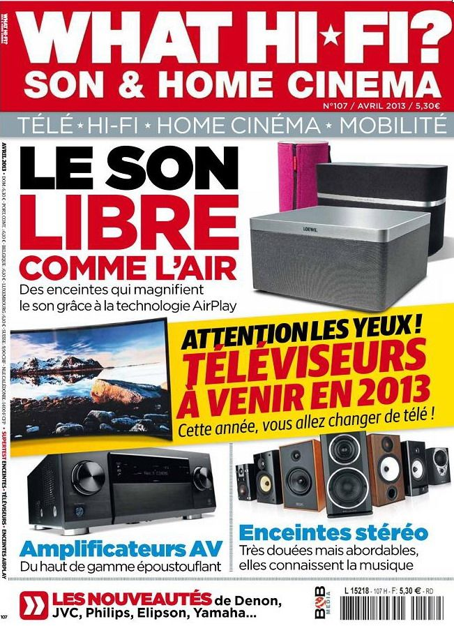 What Hi-Fi N°107 Avril 2013