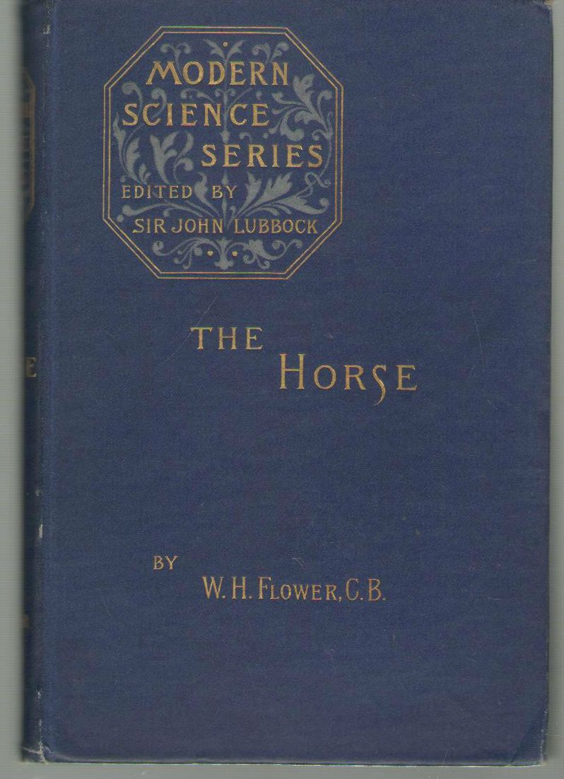 The Horse: A Study in Natural History, Flower, William Henry